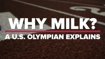 Why Milk? A U.S. Olympic Athlete Explains
