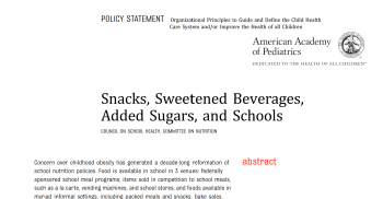 AAP Statement: Snacks, Sweetened Beverages, Added Sugars & Schools
